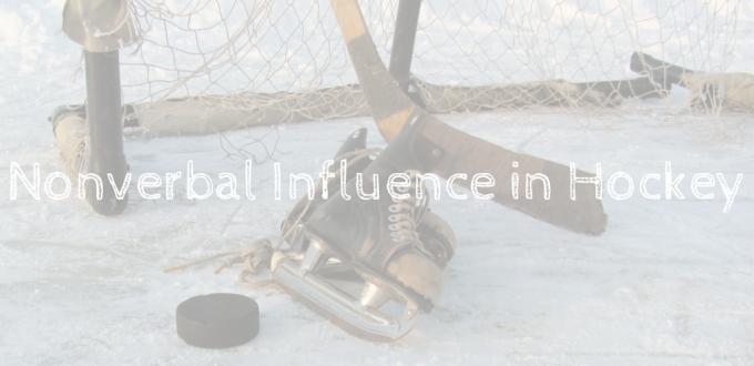 Nonverbal Influence in Hockey – Sports Stat for September 21