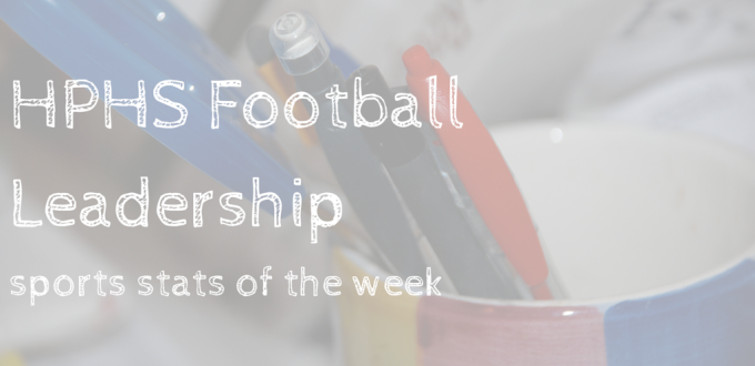 Sports Stat of the Week: HPHS Football Leadership
